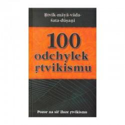 100 odchylek ritvikismu -...