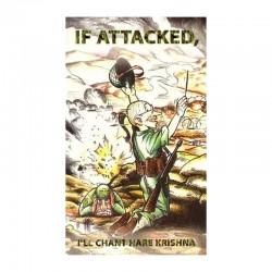 If Attacked, I'll Chant...